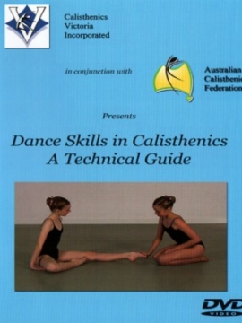 Dance Skills in Calisthenics - A Technical Guide